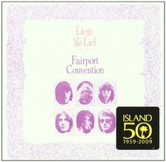 Liege and Lief - Fairport Convention