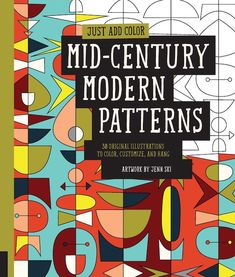 Mid-Century Modern Patterns coloring bok for adults by Jenn Ski