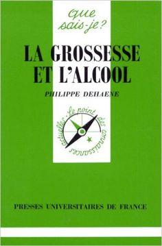 Grossesse et l'alcool (La): Amazon.ca: Philippe Dehaene: Livres en français