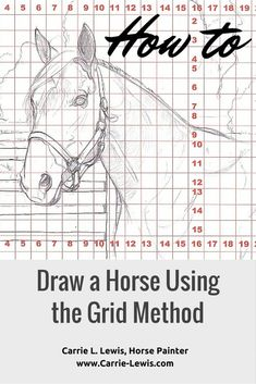 Drawing Tips How to Draw a Horse Using a Grid - How to draw a horse using a grid. An eight-step demonstration with illustrations and instructions to help you draw horses or anything else. Horse Drawing Tutorial, Horse Pencil Drawing, Horse Drawings, Animal Drawings, Cool Drawings, Pencil Drawings, Drawing Practice, Drawing Lessons, Drawing Tips