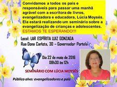 Lar Espírita Luiz Gonzaga Convida todos para o Seminário com Lúcia Moysés - Miguel Pereira - RJ - http://www.agendaespiritabrasil.com.br/2016/05/20/lar-espirita-luiz-gonzaga-convida-todos-para-o-seminario-com-lucia-moyses-miguel-pereira-rj/