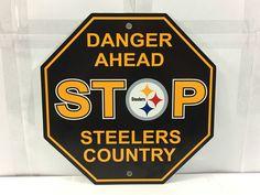 "STOP DANGER AHEAD STEELERS COUNTRY SIGN PITTSBURGH 12"" BLACK VGC #PittsburghSteelers"