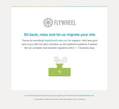 Flywheel sent this email with the subject line: Your migration request - Read about this email and find more e-commerce emails at ReallyGoodEmails.com #alerts #app #ecommerce #copy