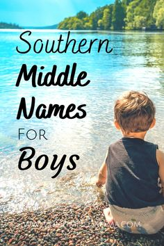 Cute Middle Names, Baby Boy Middle Names, Cute Baby Boy Names, Unique Boy Names, Manly Boy Names, Southern Baby Boy Names, Country Boy Names, Last Names For Boys, Strong Boys Names