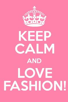 Every girl loves fashion...