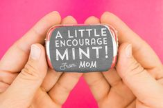 Create cute little encouraging mint tins for students on test day, kids before a recital or big game, and more! Free printable inside