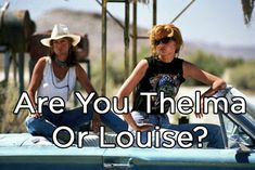 """Image de """"Thelma and Louise"""" (Susan Sarandon et Geena Davis) Road Trip Movie, Road Trips, Thelma Y Louise, Duo Costumes, Costume Ideas, Halloween Costumes, Opinion Quotes, Geena Davis, Are You Not Entertained"""