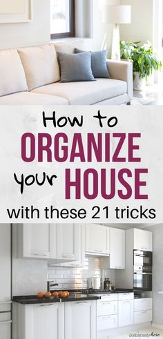 21 habits of people with organized homes. How to organize your house with these easy home organization tips. Home organization tricks for when you're overwhelmed by the mess. How to create and organized home and life for busy people. The best organization tricks to try today.