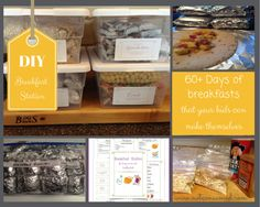 DIY Breakfast station...making life easy for mom and healthy for the kids. 60  days of self-serve breakfasts.