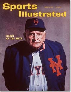 """Casey Stengel, 1st manager of the Mets, was actually misquoted when he said, """"Can't anybody here play this game!?"""" He supposedly said """"Can't anybody play this here game!?"""" The record speaks for itself. 1962 Mets season, 120 losses, 40 wins."""