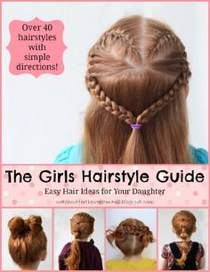 The Girls Hairstyle Guide Kindle Edition Read for free