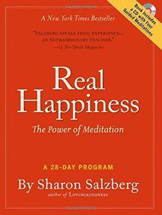 Real Happiness: The Power of Meditation: A 28-Day Program: Sharon Salzberg: 9780761159254: AmazonSmile: Books