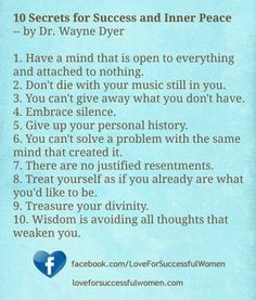 """10 Secrets to Finding True Love.""  Dr. Wayne Dyer's book ""10 Secrets for Success and Inner Peace"" is full of wisdom. In the spirit of love, here is my perspective on how his 10 secrets translate to true love. (Click on the image to read this article.)"