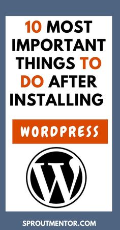 Have you just created a WordPress website and you are wondering what to do next? Visit this post to discover 10 important settings your new WordPress website needs, such as install plugins, themes and change permalink structure among others. Wordpress For Beginners, Blogging For Beginners, Blogging Ideas, How To Start A Blog, How To Find Out, Wordpress Website Design, Branding, Web Design Tips, Wordpress Plugins