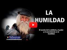 La humildad (Vídeo) - Reflexiones y Lecturas para Meditar