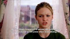 The Kat Stratford Guide To Being An Awesome Feminist It's All Happening, Julia Stiles, Favorite Movie Quotes, Favorite Things, The Kat, Important Quotes, Chick Flicks, Movie Lines, Romantic Movies