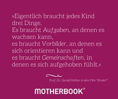 #Zitat #Mutter #Liebe #Kind #Matrisophie #Erziehung #Zeit #Kindheit