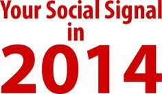 Your Social Signal In 2014 By John Phanchalad. visit: http://johnphanchalad.blogspot.com/2014/02/your-social-signal-in-2014-by-john.html