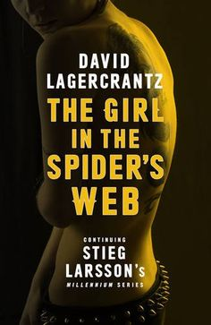 The Girl in the Spider's Web: Amazon.co.uk: David Lagercrantz, George Goulding: 9780857059994: Books