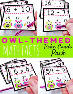 Owl Poke Cards MATH FACTS Pack - Students poke the right answer, turn the card around or show a friend, and check to see if their answer has a circle around it or not. Self-checking and fun!  Included inside this 55-page title: Owl Poke Addition All Facts 1-12 Owl Poke Subtraction All Facts 1-9 Owl Poke Multiplication All Facts 1-12 Owl Poke Division All Facts 1-12