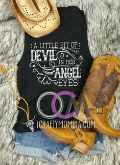 Angel Eyes Tank Top A Little bit of Devil in her Angel Eyes Tank Top Love and Theft Lyric Tank Country Concert Tank Top- Muscle Tank - Lyric Shirts - Ideas of Lyric Shirts - Lyric Shirts, Concert Shirts, Band Shirts, Country Music Shirts, Country Concerts, Southern Outfits, Southern Clothing, Country Tank Tops, Country Concert Outfit