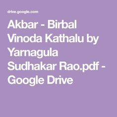 Akbar - Birbal Vinoda Kathalu by Yarnagula Sudhakar Rao. Free Novels, Books To Read Online, Google Drive, Pdf, Reading, Reading Books, Libros