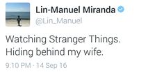 Lin-Manuel Miranda has a hard time with scary things - aka Stranger Things