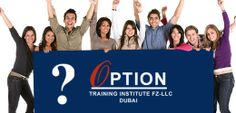 Option Training Institute, Dubai, would be better categorized as 'boutique' training platform. We work by one fundamental – quality – and strive to offer for each student a specially gratifying academic experience that not only translates into good scores but far sighted and smart career planning.