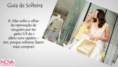 #DiadoSolteiroNOVA 10 motivos para AMAR a vida de solteira: Motivo número 8