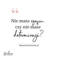 Rzeczy, których dla siebie nie robisz, a powinnaś. | EwelinaMierzwinska.pl Coaching, Life, Inspiration, Organization, Home Decor, Training, Biblical Inspiration, Getting Organized, Organisation