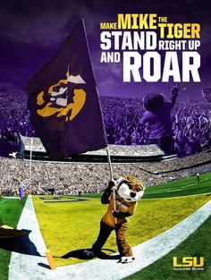 Make Mike the Tiger stand right up and ROAR!