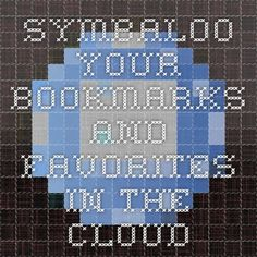 Symbaloo - Your Bookmarks and favorites in the cloud