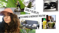 DAILY VLOG  #1 // Cleaning & Workout Routine