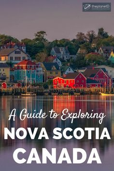 A guide to experiencing the best of Nova Scotia, Canada. Practical travel tips a… A guide to experiencing the best of Nova Scotia, Canada. Practical travel tips and things to do in one of Canada's most underrated regions. British Columbia, Montreal, Ontario, Alberta Canada, Travel Guides, Travel Tips, Travel Hacks, Travel Advice, Budget Travel