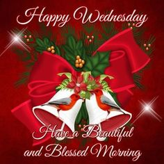 Good Morning, Happy Wednesday, I pray that you have a safe, happy and blessed day! Wednesday Greetings, Blessed Wednesday, Happy Wednesday Quotes, Good Morning Wednesday, Morning Greetings Quotes, Good Morning Good Night, Morning Wish, Good Morning Quotes, Night Quotes