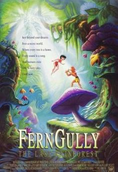 Fern Gully.. Just bought this on DVD yesterday!!
