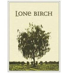 Lone Birch Red 2013- Red Blend Yakima Valley- Wonderful every day red!