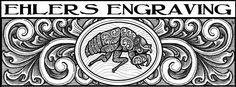 Ehlers Engraving by James Ehlers https://www.facebook.com/ehlersengraving
