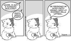 """Tremo al pensiero dello sciopero della lettiera !!! :-)     Striscia presa da """"Due Cuori e Una Gatta"""" by Kaneda"""