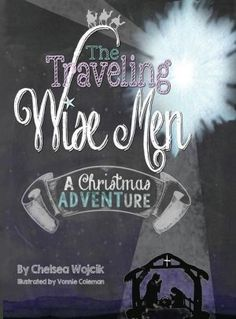The Traveling Wise Men: A Christmas ADVENTure