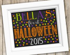 Baby's First Halloween Printable ~ Personalized My First Halloween Sign ~ Printable Halloween Photo Prop ~ Halloween 2015 ~ Chalkboard Sign by SubwayStyle on Etsy