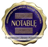 A list of notable children's books compiled by the American Library Association