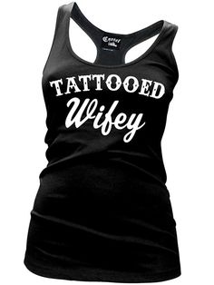 "Women's ""Tattooed Wifey"" Tank by Cartel Ink (Black) #InkedShop #tattooed #wife #wifey #tank #top #clothing"