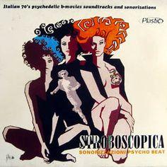 VA - Stroboscopica Vol1. Italian 70's psychedelic B-movies soundtracks and sonorizations