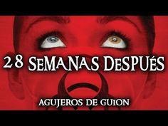 ☠ Agujeros de Guión: 28 SEMANAS DESPUÉS - Exterminio 2 - (Errores, críti...