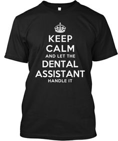 Limited Edition - DENTAL ASSISTANT | Teespring
