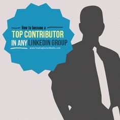 How To Become A Top Contributor In Any LinkedIn Group. Read more here at: http://topdogsocialmedia.com/how-to-become-linkedin-top-contributor/ #SocialMedia #SMM #LinkedIn