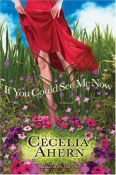 If You Could See Me Know - Cecelia Ahern