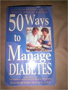50 Ways to Manage Diabetes: BETSCHART: 9780785331674: Amazon.com: Books