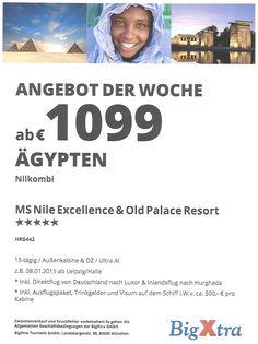 Angebot der Woche Ägypten Nilkombi  www.alpentravelservice.de